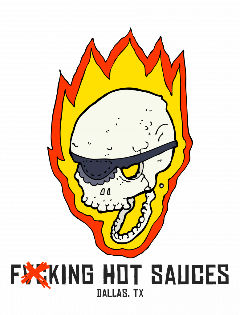 Fxcking Hot Sauces - Dallas, Texas based Hot Sauce Company